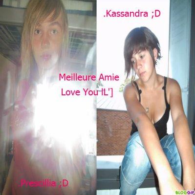 #_Prescillia Feat Kassandra_# > Histoire D'Une Amitiée Sans Fin <