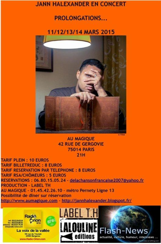 Jann Halexander en concert : Prolongations...11-12-13-14 mars