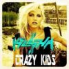 Kesha : Crazy Kids