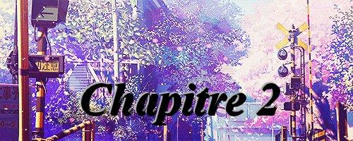 Fanfiction 4: Chapitre 2
