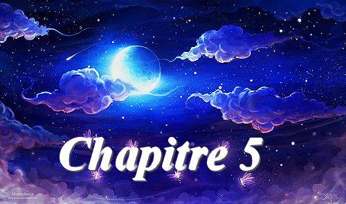 Fanfiction 4: Chapitre 5