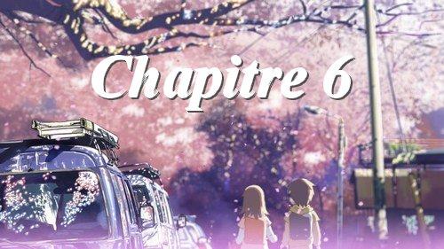 Fanfiction 4: Chapitre 6