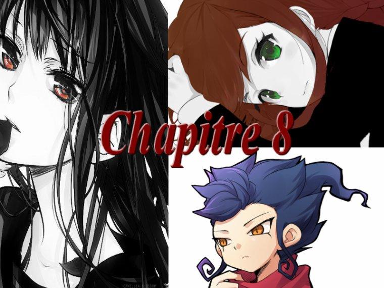 Fanfiction 5 : Chapitre 8