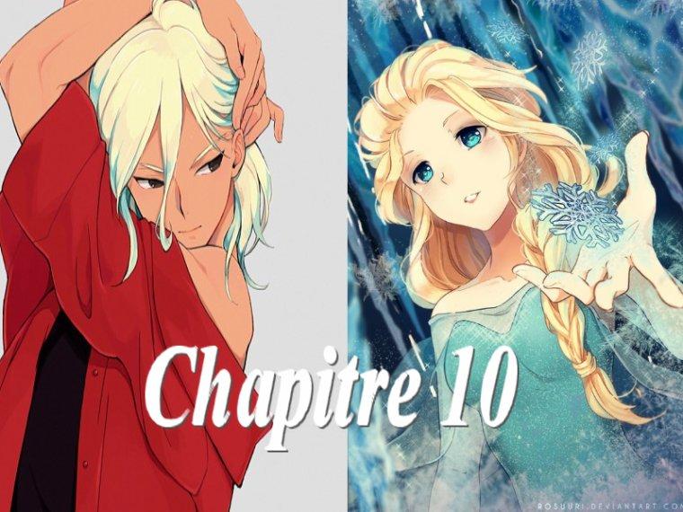 Fanfiction 5 : Chapitre 10