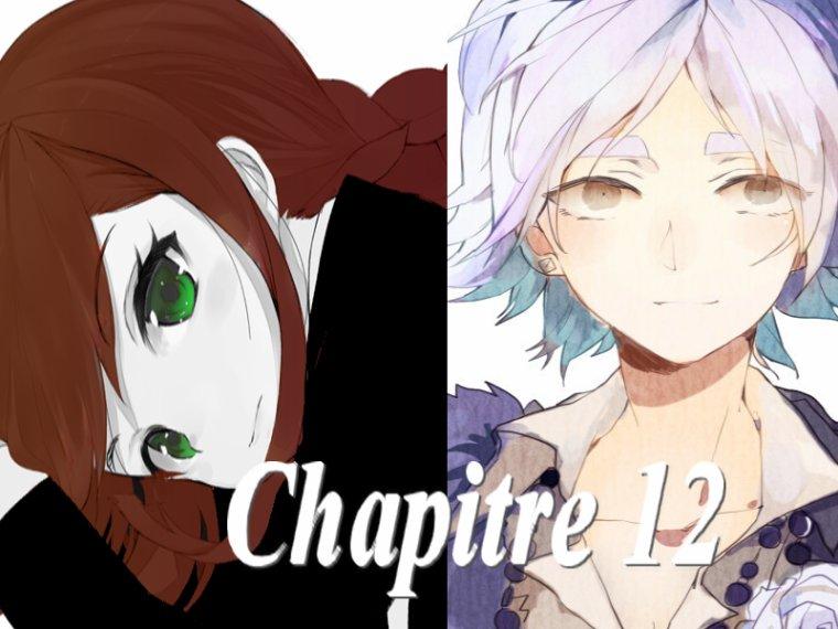 Fanfiction 5 : Chapitre 12