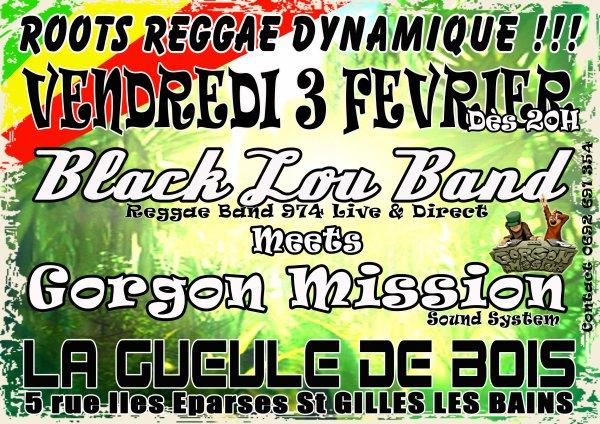 """Vend 3 février à La Gueule de Bois """" Blacklou Band  Meets  Gorgon Mission """""""