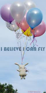I believe I can fly ..