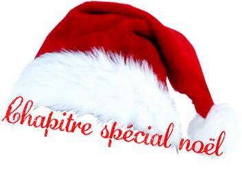 Chapitre Spécial Noël