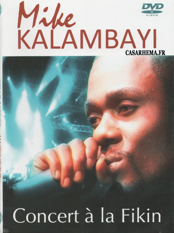 mike kalambay concert fikin dvd
