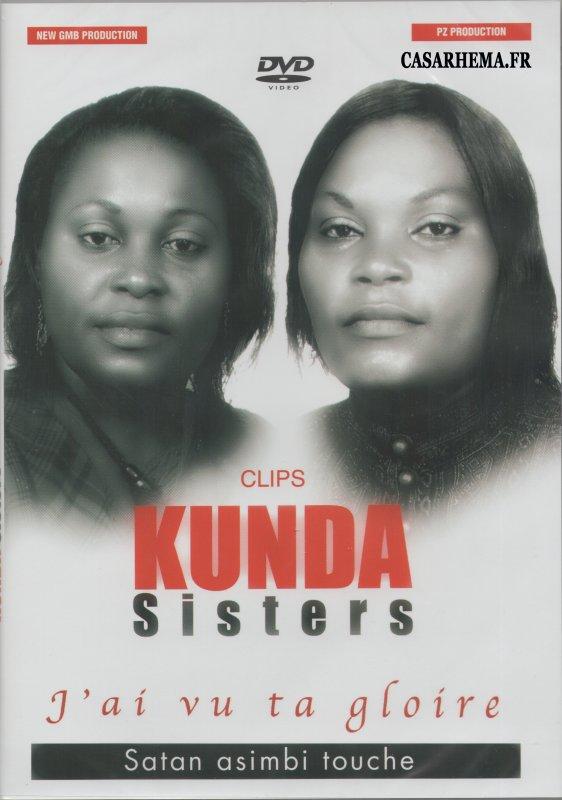 Kunda sisters j'ai vu ta gloire dvd