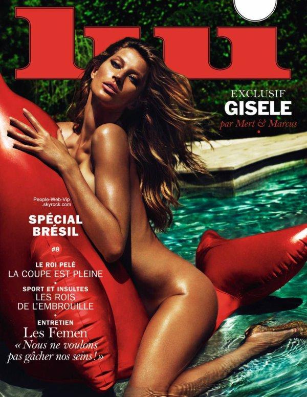 """Apres Rihanna, c'est le mannequin Gisele Bundchen qui fait la Une du magazine """" LUI """" Qu'en pensez vous ?"""