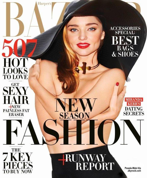 """Miranda Kerr en couverture du magazine """" HARPER'S BAZAAR """" Qu'en pensez vous?"""