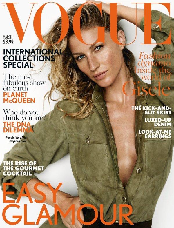 """Gisele Bundchen en couverture du magazine """"VOGUE UK """" a paraître en Mars. Qu'en pensez vous?"""