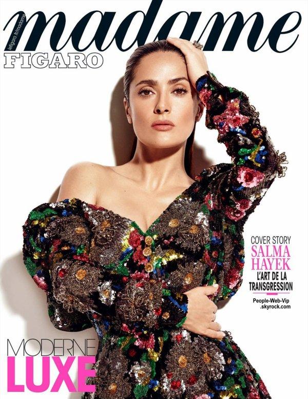 Salma Hayek couve la couverture du dernier numéro du magazine Madame Figaro. Qu'en pensez vous?