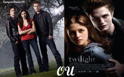 SONDAGE :   Préfères-tu Tvd ou Twilight ?