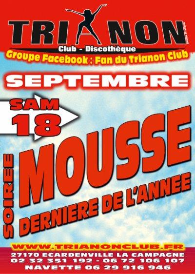 Samedi 18 Sept Dernière Soirée MOUSSE de L'Année