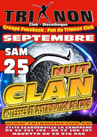 sam 25 Sept 2010 Soirée Clan avec Hôtesses et Distribution de Cadeaux au TRIANON Club