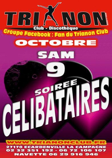 Samedi 9 Octobre s'est la Célèbre soirée Célibataire du TRIANON Club