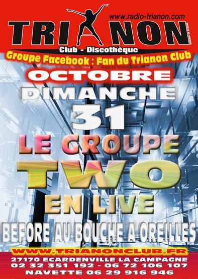 Dimanche 31 Octobre 2010 TWO en LIVE, Tu vas halluciner Obligé !!!