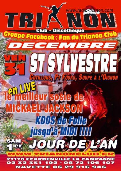 Vendredi 31 Décembre ST SYLVESTRE, Cotillons, Pt Fours, Soupe a L'Oignons, MICKAEL JACKSON élus Meilleurs Sosie de L'Année