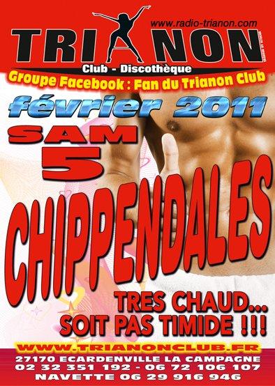 samedi 5 Février 2011 Soirée CHIPPENDALES au TRIANON Club, ça sera Très Chaud Les Filles !!!