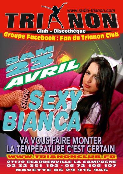 Samedi 23 avril 2011 soirée Show SEXY avec BIANCA, La Température va monter au TRIANON