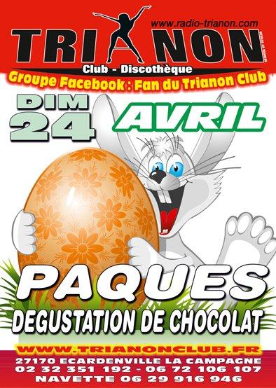 Dimanche 24 Avril, S'est Pâques Distribution d'un MAXX de Chocolats au TRIANON Club