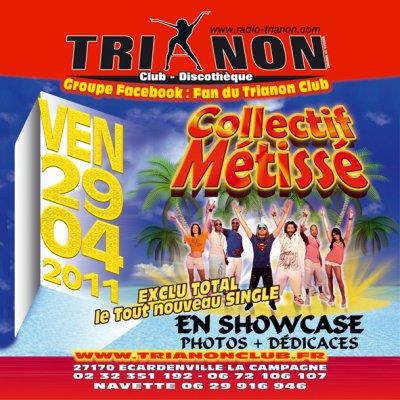 vendredi 29 avril au TRIANON Club,  COLLECTIF MÉTISSÉ sera en Live show
