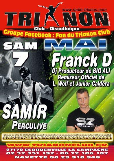Sam 7 Mai Soirée Percu avec Samir et Franck D en LIVE au TRIANON Club
