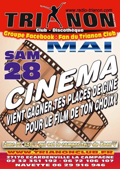 Samedi 28 MAI Soirée Cinéma,vient gagner tes Places de cinéma pour le Film de ton Choix au TRIANON Club