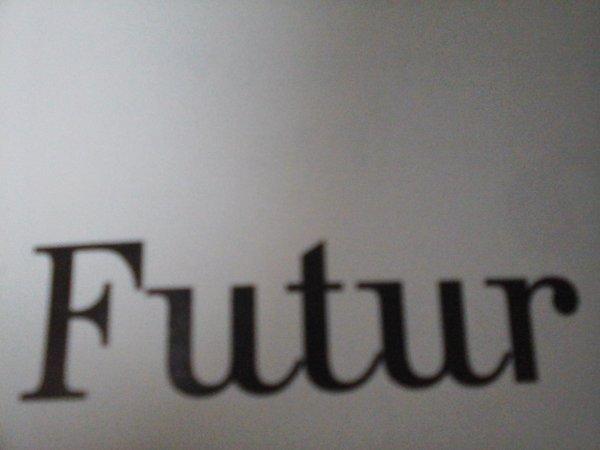 le passé et  le futur