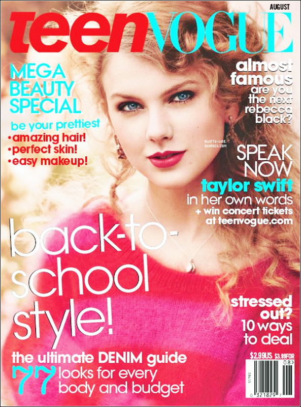 Taylor Swift fait la couverture du magazine Teen Vogue, Août 2011 ! Perso, J'ADORE !
