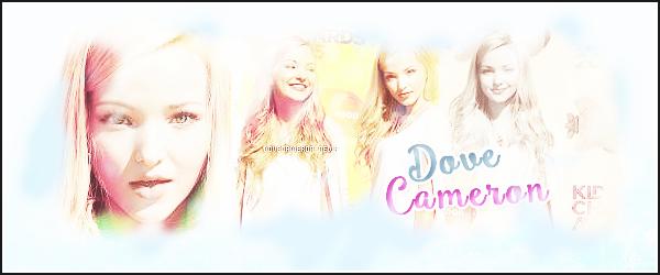 Bienvenue Sur ta source n°1 de la pétillante et magnifique Dove Cameron ! ♥