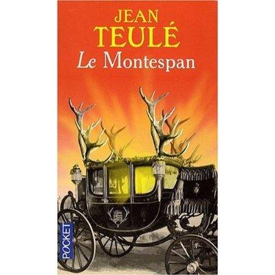 Le montespan Jean Teulé