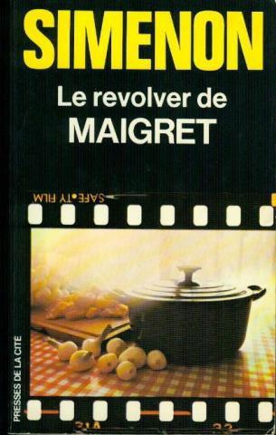 Le revolver de Maigret Georges Simenon