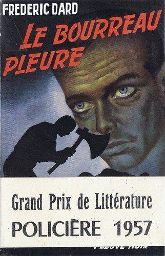 Le bourreau pleure Frédéric Dard