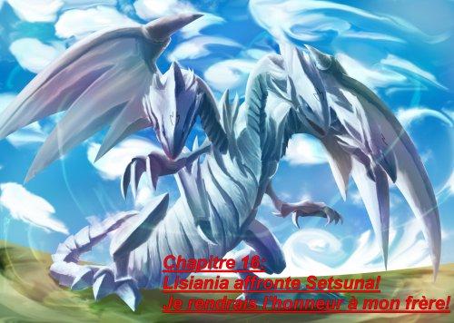 chapitre 16: Lisiania affronte Setsuna! Je rendrais l'honneur à mon frère
