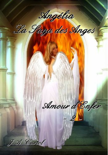 Angelia : la Saga des Anges
