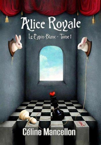 Alice Royale, la série
