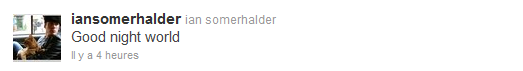 Les news Twitter de Ian Somerhalder et Nina Dobrev ♥