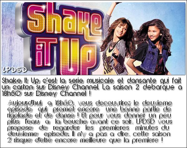 Shake It Up saison 2 : Le grand retour aujourd'hui sur Disney Channel ! (Vidéo)
