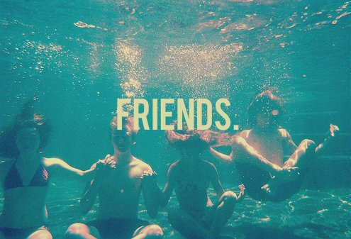 ~ Friends :) ♥ ~