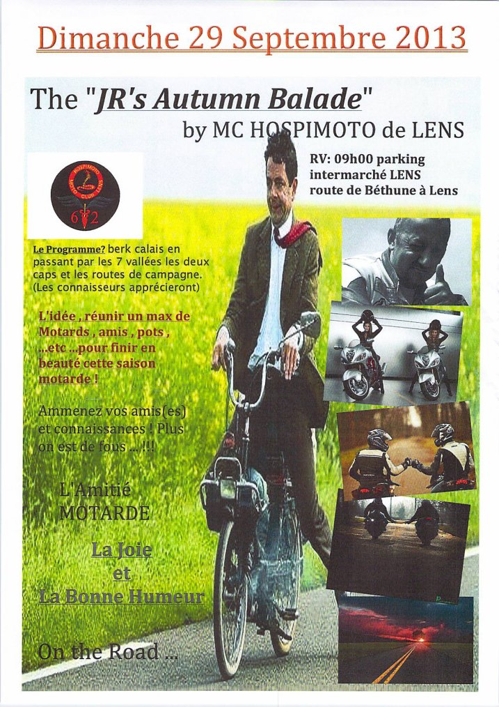 "The "" JR's Autumn Balade"" 2013 , Dimanche 29 Septembre 2013."
