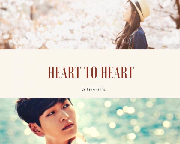 Heart to Heart.