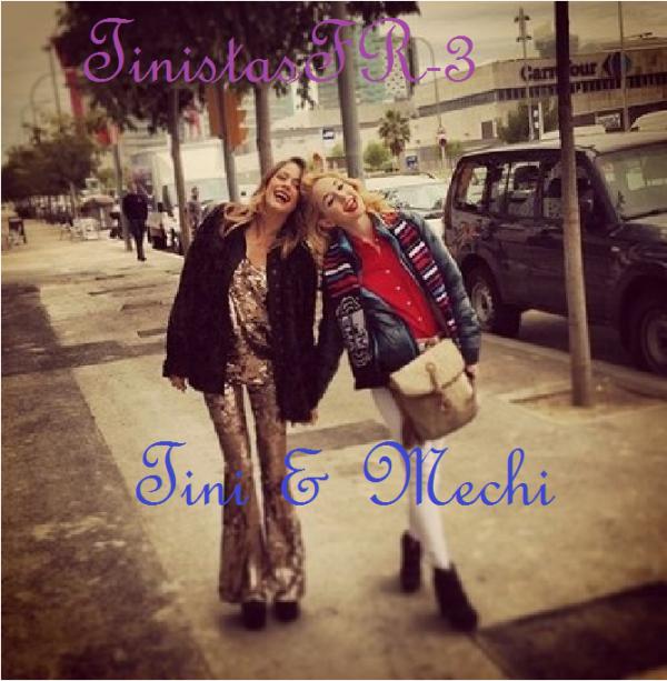 Mechi & Tini<3<3...
