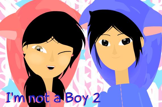 I'm not a boy 2