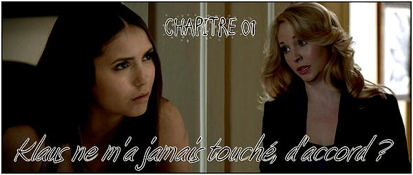 """CHAPITRE 01  """"Klaus ne m'a jamais touché, d'accord ?"""""""
