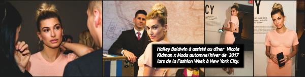 """"""" • Voici quelques photos des dernières sorties de Hailey durant la Fashion Week à NY !-"""