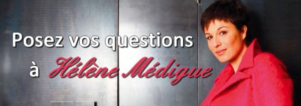 Posez vos questions à Hélène Médigue !  La comédienne attends toutes vos questions...