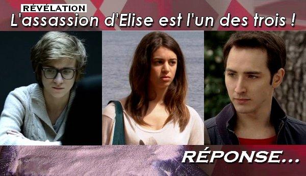 Fin de l'intrigue : Le meurtrier d'Elise est l'un de ces 3 Mistraliens...